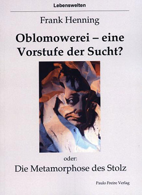 Oblomowerei. Ein Buch von Frank Henning