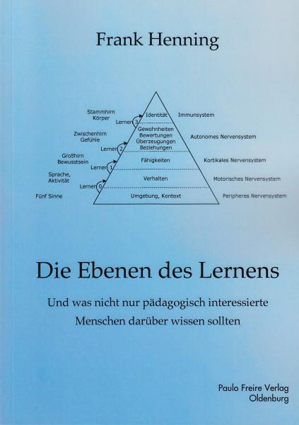 Die Ebenen des Lernens. Ein Buch von Frank Henning